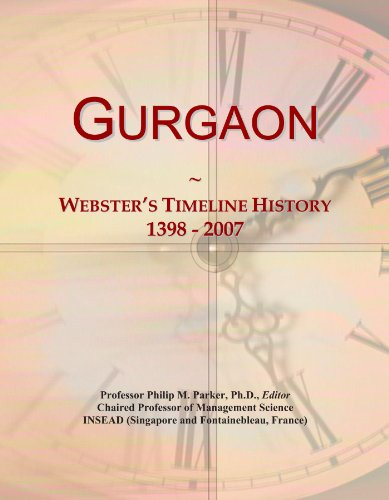 Gurgaon: Webster's Timeline History, 1398 - 2007
