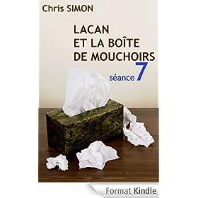 S�ance 7 - Lacan et la bo�te de mouchoirs