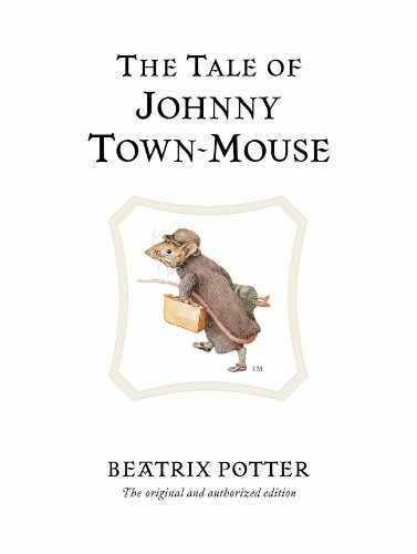 The Tale of Johnny Town-Mouse (Beatrix Potter Originals)
