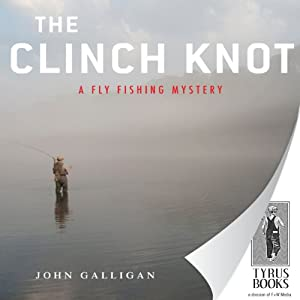 The Clinch Knot | [John Galligan]