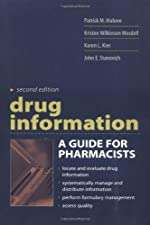 Drug Information A Guide for Pharmacists 5 by Patrick Malone