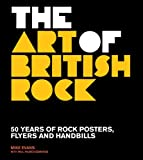 img - for Art of British Rock: 50 Years Of Rock Posters, Flyers And Handbills book / textbook / text book