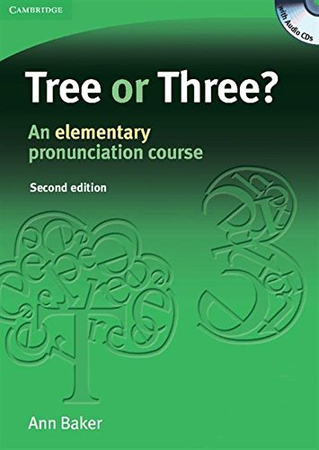 Tree or Three? Student's Book and Audio CD: An Elementary Pronunciation Course (Face2face S)