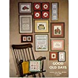 img - for Good Old Days: Counted Cross Stitch Collection book / textbook / text book