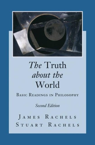 James Rachel & Stuart Rachels: The Truth About the World