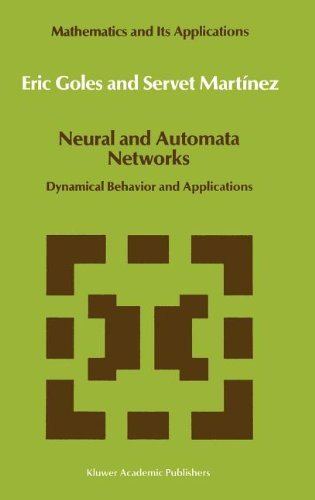 Neural and Automata Networks: Dynamical Behavior and Applications (Mathematics and Its Applications)