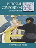 img - for Henry Rankin Poore: Pictorial Composition : An Introduction (Paperback); 1976 Edition book / textbook / text book