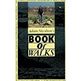 Book of Walks (0297830546) by Nicolson, Adam