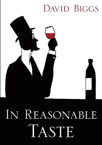In Reasonable Taste by David Biggs