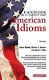 img - for Adam Makkai: Handbook of Commonly Used American Idioms (Paperback - Revised Ed.); 2013 Edition book / textbook / text book