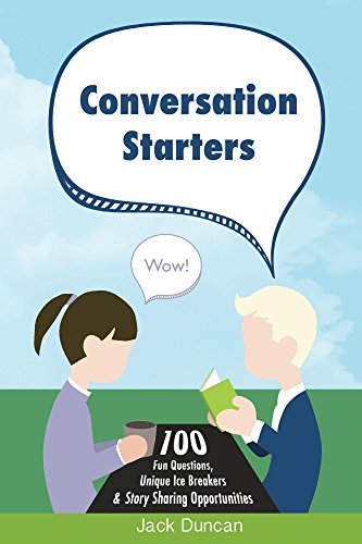conversation-starters-100-fun-questions-unique-ice-breakers-story-sharing-opportunities-english-edit