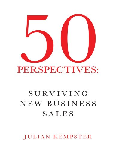 50 Perspectives: Surviving New Business Sales