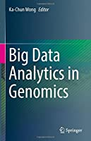 Big Data Analytics in Genomics Front Cover
