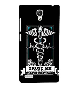 EPICCASE Trust the doc Mobile Back Case Cover For Xiaomi Redmi Note 4G (Designer Case)