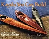 img - for Ted Moores: Kayaks You Can Build : An Illustrated Guide to Plywood Construction (Hardcover); 2004 Edition book / textbook / text book