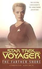 The Star Trek: Voyager: Farther Shore
