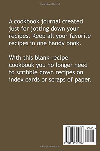 Recipes Recipe Organizer: Country Primitive Blank Recipe Book To Write Your Own Recipes In