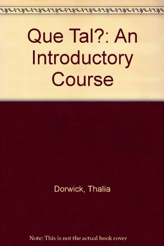 Que Tal?: An Introductory Course PDF