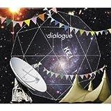 dialogue(初回限定盤)