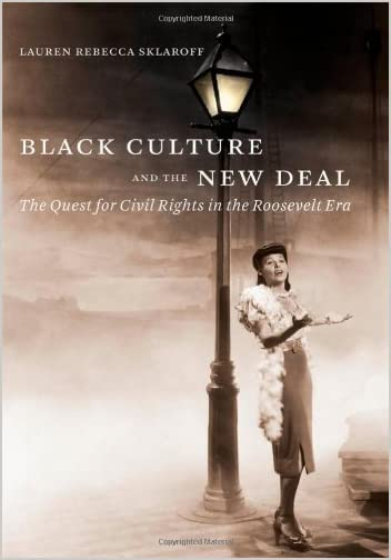 Black Culture and the New Deal : the Quest for Civil Rights in the Roosevelt Era