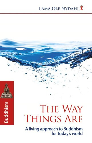 The Way Things Are, by Lama Ole Nydahl