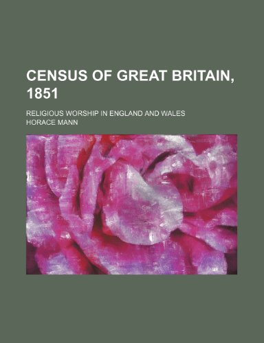 Census of great Britain, 1851; Religious Worship in England and Wales