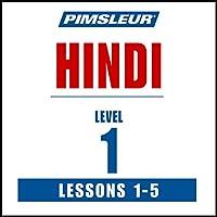 Pimsleur Hindi, Level 1, Lessons 1-5 Rede von  Pimsleur Gesprochen von:  Pimsleur
