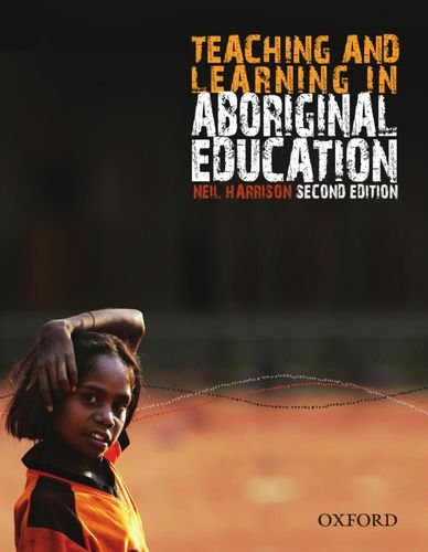 Teaching and Learning in Aboriginal Education, 2nd Edition