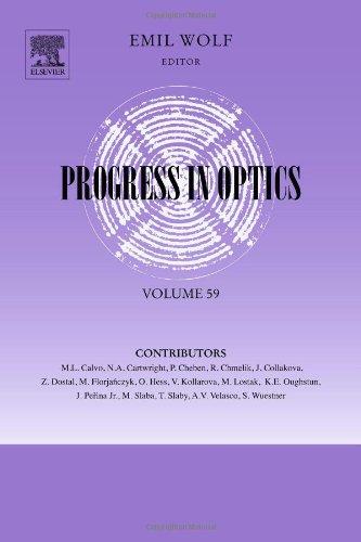 Progress In Optics, Volume 59