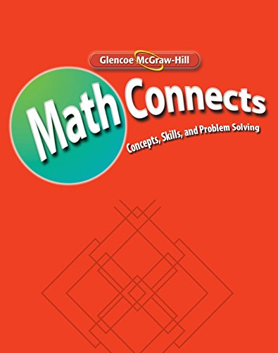 Math Connects: Concepts, Skills, and Problems Solving, Course 1, Word Problem Practice Workbook (MATH APPLIC & CONN