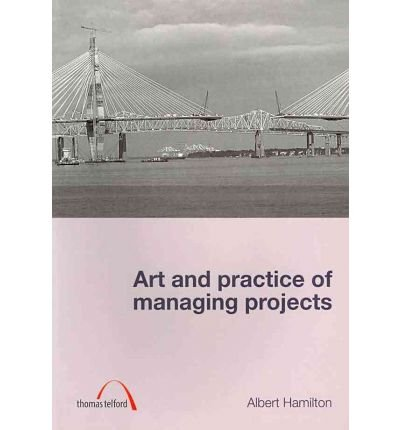 art-and-practice-of-managing-projects-paperback-common