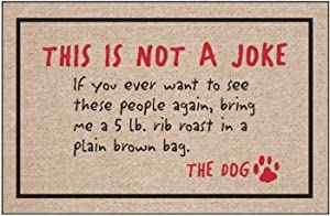 High Cotton Not a Joke-The Dog Indoor/Outdoor Doormat, Browns, 100% Olefin