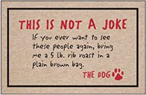 This Is Not A Joke - Dog Doormat