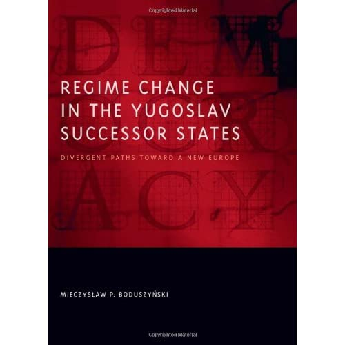 Regime-Change-in-the-Yugoslav-Successor-States-Divergent-Paths-toward-a-New-Eu