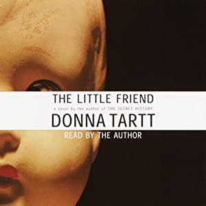 The Little Friend | [Donna Tartt]