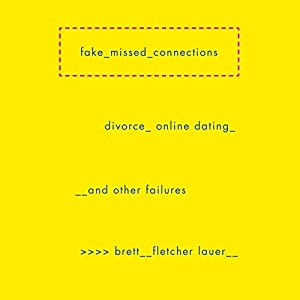 Fake Missed Connections Audiobook