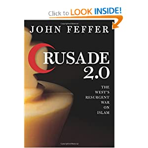 Crusade 2.0: The West's Resurgent War on Islam (City Lights Open Media) John Feffer