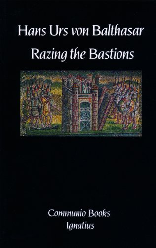 Razing the Bastions: On the Church in This Age