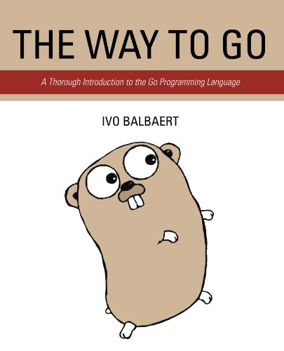 The Way To Go: A Thorough Introduction To The Go Programming Language (Programming In Go compare prices)