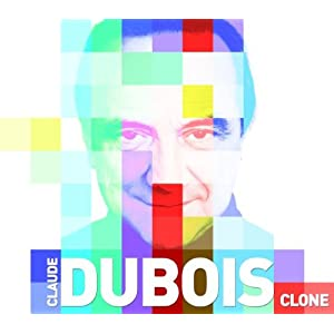 Claude Dubois – Clone (2 CD)