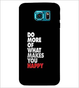 PrintDhaba Quote D-1179 Back Case Cover for SAMSUNG GALAXY S6 EDGE (Multi-Coloured)