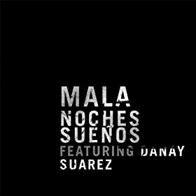 Noches Sue�os (feat. Danay Suarez) [Radio Edit]