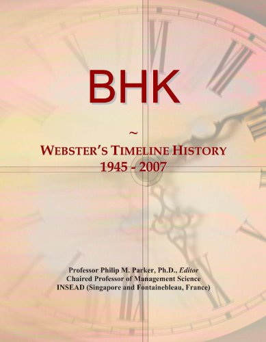 BHK: Webster's Timeline History, 1945 - 2007