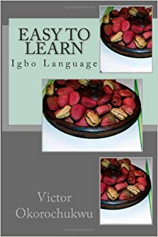 How to Learn Igbo Language: 14 Steps (with Pictures) - wikiHow