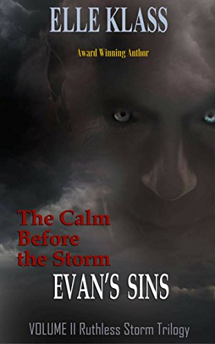 The Calm Before the Storm: Evan's Sins by Elle Klass ebook deal