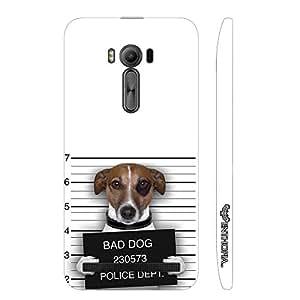 Asus ZenFone 2 Laser-500 BAD DOG designer mobile hard shell case by Enthopia