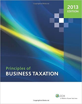 Principles of Business Taxation (2013)
