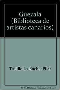 Edition): Pilar Trujillo La-Roche: 9788479470715: Amazon.com: Books
