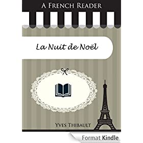 A French Reader: La Nuit de No�l (French Readers t. 43)