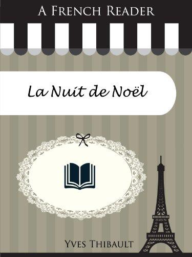 Couverture du livre A French Reader: La Nuit de Noël